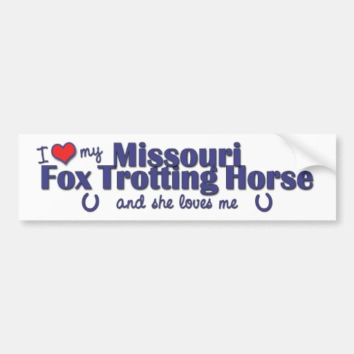Amo mi caballo que trota del Fox de Missouri (feme Etiqueta De Parachoque