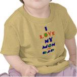 Amo mi camisa de la MAMÁ y del PAPÁ