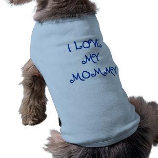 Amo mi camisa del perro de la mamá playera sin mangas para perro