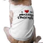 Amo mi camisa del perro del terapeuta del masaje ropa de mascota