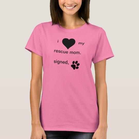Amo mi camiseta de la mamá del rescate