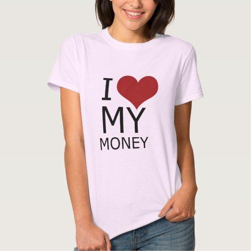 Amo mi camiseta de los chicas del dinero remera
