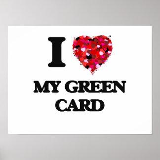 Amo mi carta verde póster