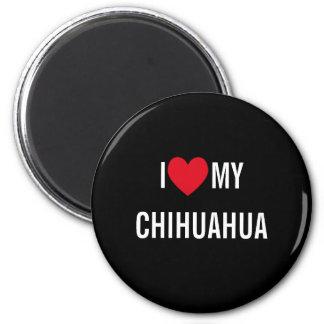 Amo mi chihuahua imán redondo 5 cm