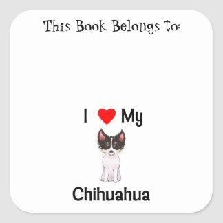 Amo mi chihuahua (la imagen) pegatina cuadrada