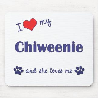 Amo mi Chiweenie (el perro femenino) Alfombrilla De Ratón