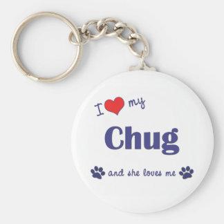 Amo mi Chug (el perro femenino) Llavero Redondo Tipo Pin