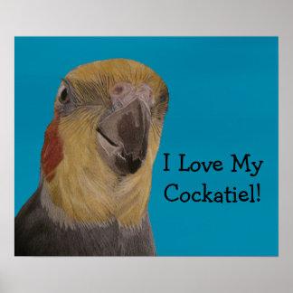 ¡Amo mi Cockatiel! Pájaro Póster