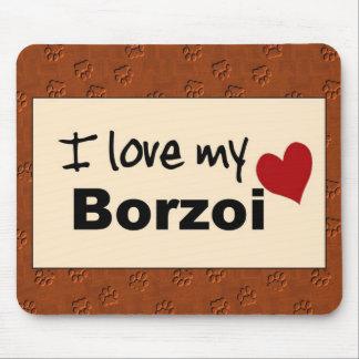 Amo mi cojín de ratón del Borzoi Mouse Pads