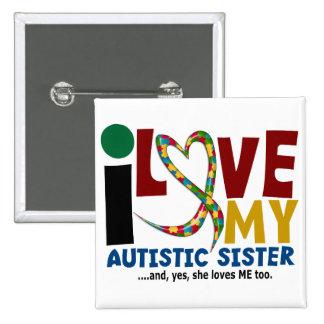 Amo mi CONCIENCIA autística del AUTISMO de la herm Pin Cuadrada 5 Cm