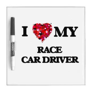 Amo mi conductor de coche de carreras pizarra blanca