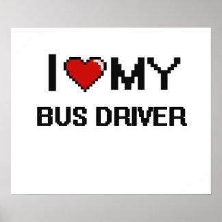 Amo mi conductor del autobús póster