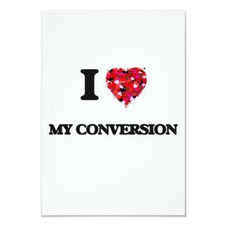 """Amo mi conversión invitación 3.5"""" x 5"""""""