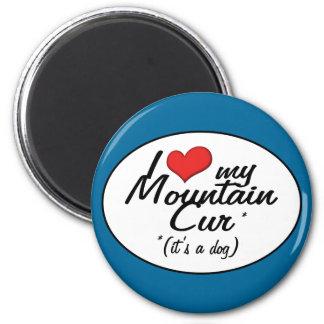Amo mi Cur de la montaña (es un perro) Imán Redondo 5 Cm