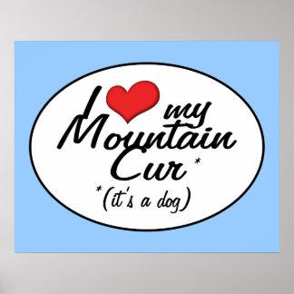 Amo mi Cur de la montaña (es un perro) Póster