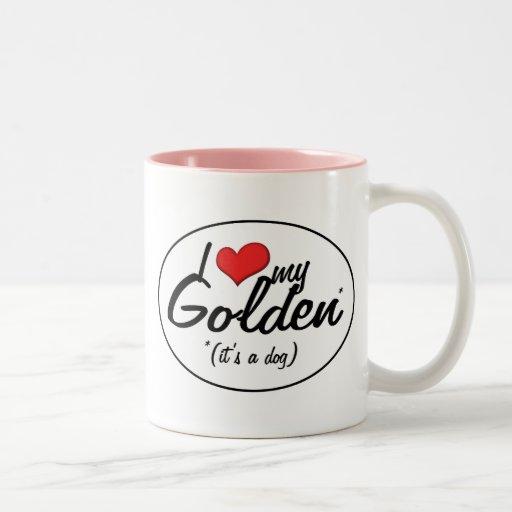 Amo mi de oro (es un perro) taza dos tonos