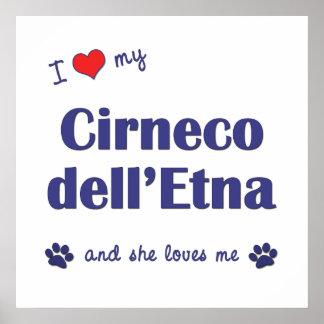 Amo mi dell Etna de Cirneco el perro femenino Posters