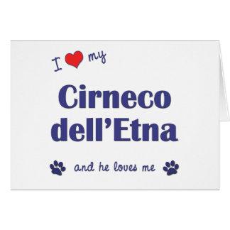 Amo mi dell Etna de Cirneco el perro masculino Felicitación