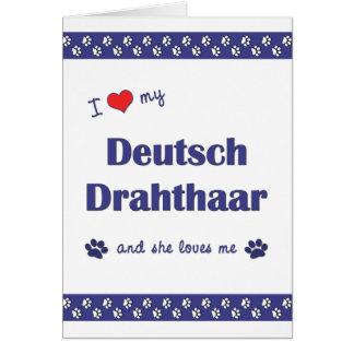 Amo mi Deutsch Drahthaar (el perro femenino) Tarjeta Pequeña