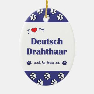 Amo mi Deutsch Drahthaar (el perro masculino) Adorno Ovalado De Cerámica