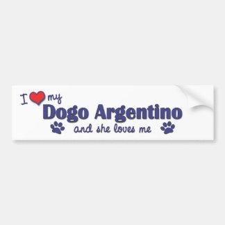 Amo mi Dogo Argentino (el perro femenino) Etiqueta De Parachoque