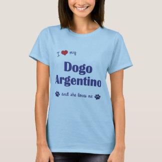 Amo mi Dogo Argentino (el perro femenino) Playera