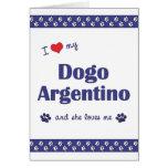 Amo mi Dogo Argentino (el perro femenino) Tarjetón