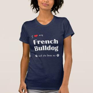 Amo mi dogo francés (el perro femenino) camiseta