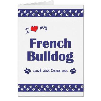 Amo mi dogo francés (el perro femenino) tarjeta pequeña