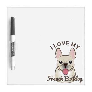 """""""Amo mi dogo francés"""" seco al tablero del borrado Pizarra Blanca"""