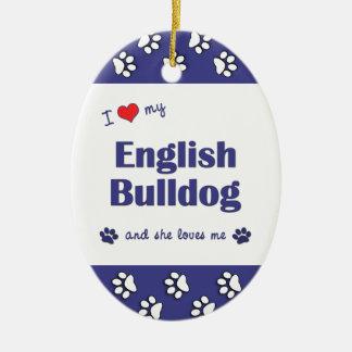 Amo mi dogo inglés (el perro femenino) ornato