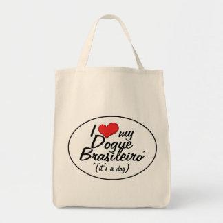 Amo mi Dogue Brasileiro (es un perro) Bolsa Tela Para La Compra