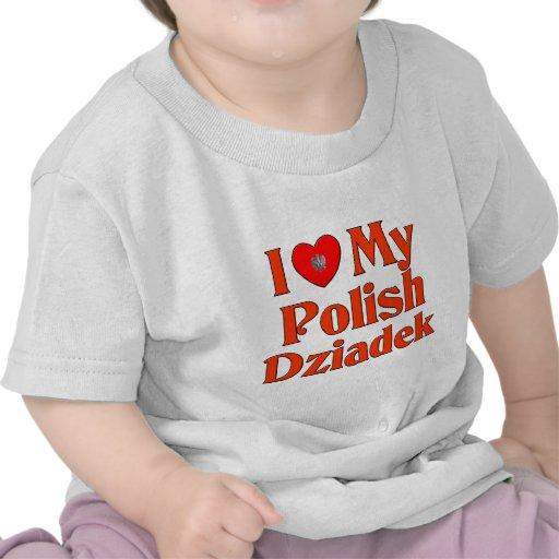 Amo mi Dziadek polaco (el abuelo) Camiseta