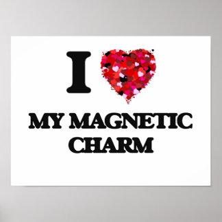 Amo mi encanto magnético póster