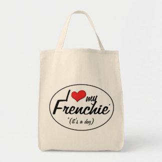 Amo mi Frenchie (es un perro) Bolsas De Mano