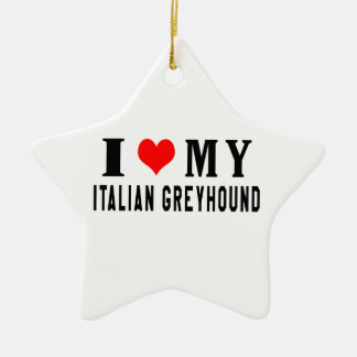 Amo mi galgo italiano adorno de cerámica en forma de estrella