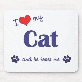Amo mi gato (el gato masculino) tapetes de raton