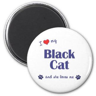 Amo mi gato negro (el gato femenino) imán redondo 5 cm