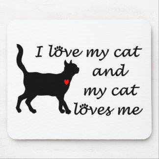 Amo mi gato y mi gato me ama mouse pad