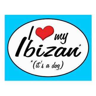 Amo mi Ibizan es un perro Tarjetas Postales