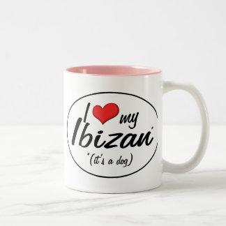 Amo mi Ibizan (es un perro) Taza Dos Tonos