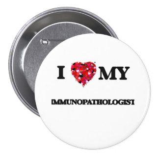 Amo mi Immunopathologist Pin Redondo 7 Cm