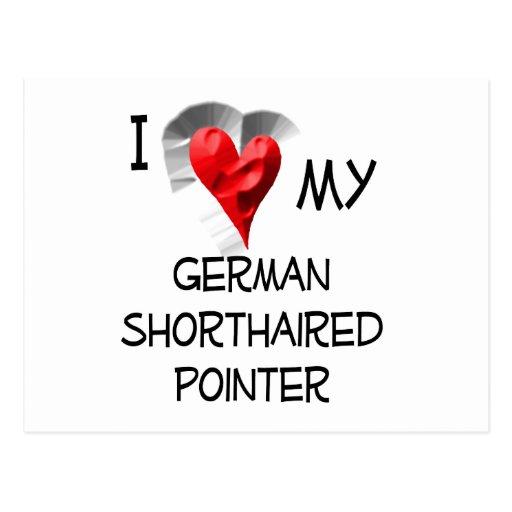 Amo mi indicador de pelo corto alemán tarjetas postales