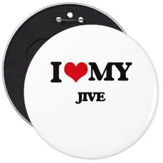 Amo mi JIVE Pin Redondo 15 Cm