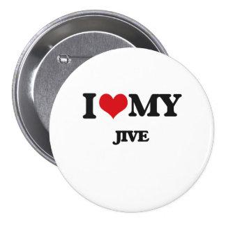 Amo mi JIVE Pin Redondo 7 Cm