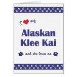 Amo mi Klee de Alaska Kai (el perro femenino) Felicitación