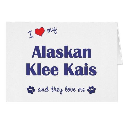 Amo mi Klee de Alaska Kais (los perros múltiples) Felicitación