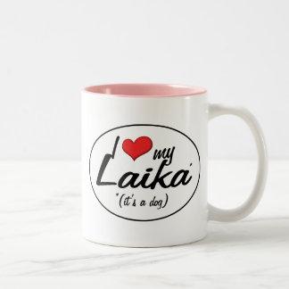 Amo mi Laika (es un perro) Taza Dos Tonos
