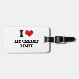 Amo mi límite crediticio etiqueta para equipaje