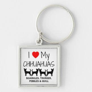 Amo mi llavero del personalizado de cuatro chihuah